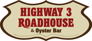 Highway 3 Roadhouse & Oyster Bar